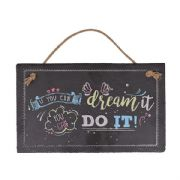 Dream It Do It Slate Plaque